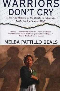 book cover Warriors Don't Cry by Melba Pattillo Beals