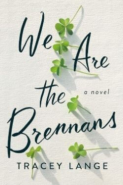 book cover We Are the Brennans by Tracey Lange