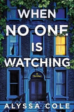book cover When No One is Watching by Alyssa Cole