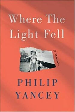 book cover Where the Light Fell by Philip Yancey