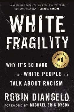 book cover White Fragility by Robin DiAngelo