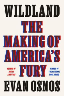 book cover Wildland by Evan Osnos