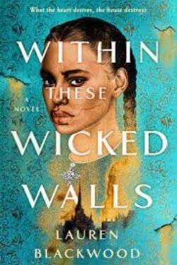 book cover Within These Wicked Walls by Lauren Blackwood