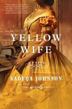 book cover Yellow Wife by Sadeqa Johnson